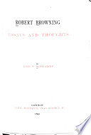 Robert Browning  Essays and Thoughts
