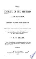 The Doctrine of the Brethren Defended, Or, The Faith and Practice of the Brethren