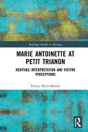 Marie Antoinette at Petit Trianon