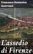 L'assedio di Firenze [Pdf/ePub] eBook