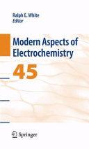 Modern Aspects of Electrochemistry 45
