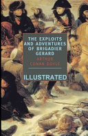 The Exploits and Adventures of Brigadier Gerard Illustrated