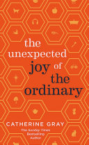 The Unexpected Joy of the Ordinary Pdf