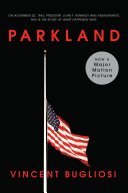 Parkland (Movie Tie-In Edition)