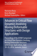 Advances in Critical Flow Dynamics Involving Moving Deformable Structures with Design Applications