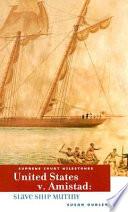 United States V  Amistad Book PDF