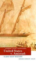 United States V. Amistad ebook