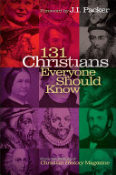 131 Christians Everyone Should Know