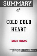 Summary of Cold Cold Heart by Tami Hoag  Conversation Starters