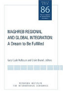 Pdf Maghreb Regional and Global Integration Telecharger