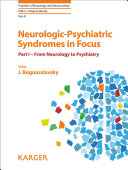 Neurologic psychiatric Syndromes in Focus  From neurology to psychiatry Book