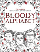 Pdf The Scariest Serial Killers Coloring Book BLOODY ALPHABET