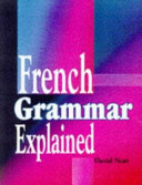 French Grammar Explained