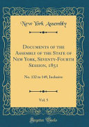 Documents Of The Assembly Of The State Of New York Seventy Fourth Session 1851 Vol 5