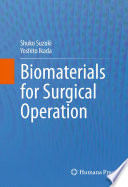 Biomaterials for Surgical Operation Book