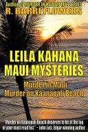 Leila Kahana Maui Mysteries Bundle  Murder in Maui Murder on Kaanapali Beach