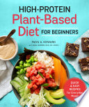 High Protein Plant Based Diet for Beginners