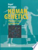 Vogel and Motulsky s Human Genetics