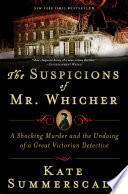 The Suspicions of Mr. Whicher Kate Summerscale Cover