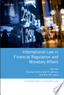 International Law In Financial Regulation And Monetary Affairs Book PDF