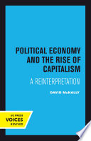 Political Economy and the Rise of Capitalism