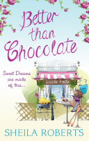 Better Than Chocolate (Life in Icicle Falls, Book 1)