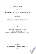 Lectures on Animal Chemistry, etc
