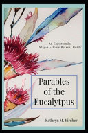 Parables of the Eucalyptus