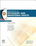 Advances in Psychiatry and Behavioral Heath, E-Book 2021 Pdf/ePub eBook