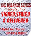 Signed, Sealed & Delivered (Intro to the Breaker Series)