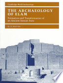 The Archaeology Of Elam PDF