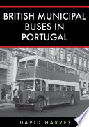 British Municipal Buses in Portugal