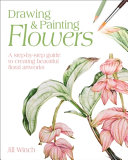 Drawing and Painting Flowers