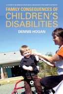 Family Consequences of Children   s Disabilities
