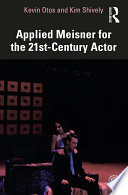 Applied Meisner for the 21st Century Actor