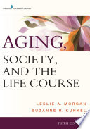 Aging  Society  and the Life Course  Fifth Edition Book PDF