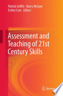 Assessment and Teaching of 21st Century Skills Book