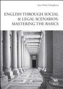 English Through Social & Legal Scenarios. Mastering the Basics