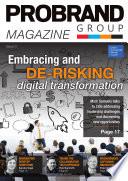 Embracing and de-risking digital transformation  : Probrand Magazine