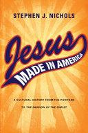 Pdf Jesus Made in America