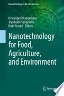 Nanotechnology for Food  Agriculture  and Environment Book