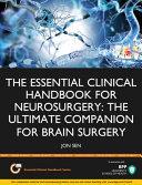 The Essential Clinical Handbook for Neurosurgery