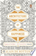 The Architecture Of Happiness Book