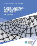 A Cash Flow Focus for Endowments and Trusts