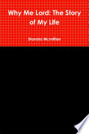 Why Me Lord  The Story of My Life Book