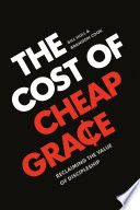 The Cost of Cheap Grace Book PDF