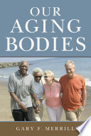 Our Aging Bodies Book
