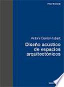 Diseño acústico de espacios arquitectónicos