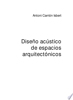 Download Diseño acústico de espacios arquitectónicos Free Books - Get New Books
