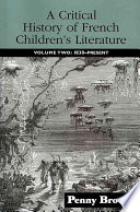 A Critical History of French Children's Literature